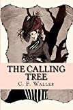 The Calling Tree: A Tale of Immortality