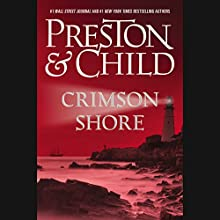 Crimson Shore (  UNABRIDGED) by Douglas Preston, Lincoln Child Narrated by Rene Auberjonois