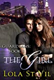 Guardians: The Girl (Book # 1)