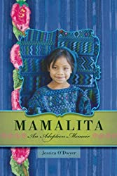 Mamalita: An Adoption Memoir