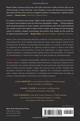 Radio fields : anthropology and wireless sound in the 21st century /