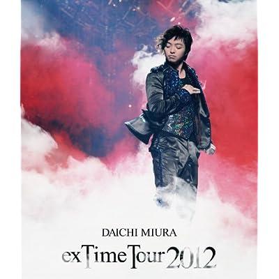 """DAICHI MIURA """"exTime Tour 2012 をAmazonでチェック!"""