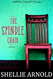 The Spindle Chair (The Barn Church Series)