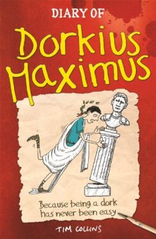 Diary of Dorkius Maximus by Tim Collins| wearewordnerds.com
