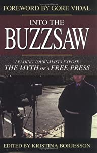 """Cover of """"Into the Buzzsaw: Leading Journ..."""