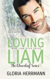 Loving Liam (The Cloverleaf Series Book 1)