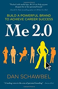 "Cover of ""Me 2.0: Build a Powerful Brand ..."