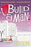 Build A Man (Serenity Holland Book 1)