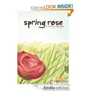 Spring Rose (Silver Falls Series)