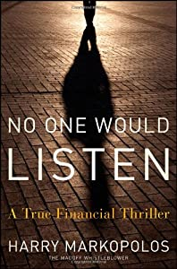"Cover of ""No One Would Listen: A True Fin..."