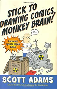 "Cover of ""Stick to Drawing Comics, Monkey..."