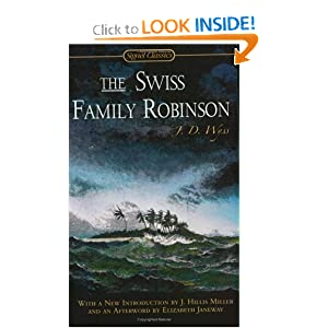 The Swiss Family Robinson (Signet Classics)