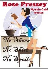 No Shoes, No Shirt, No Spells (Mystic Cafe Series, Book 1)