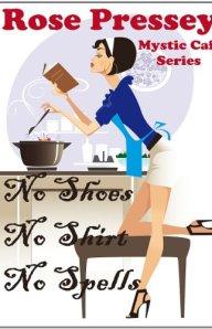 No Shoes, No Shirt, No Spells (Mystic Cafe, #1)