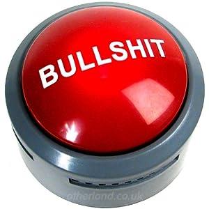 The Official Bullsh*t Button (BS Button)