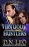 Virtuous Hustlers (Jigsaw - Book One) (Outlanders of the Multiverse - A Mystery Series 1)