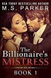 The Billionaire's Mistress 1: Alpha Billionaire Romance
