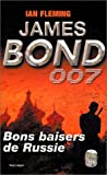James Bond 007, tome 5 : Bons baisers de Russie par Ian Fleming