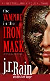 The Vampire in the Iron Mask (Spinoza Trilogy #3)