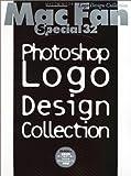 Photoshop logo design collection―画像で作るロゴのアイデアとテクニックが満載! (MYCOMムック―Mac fan special)