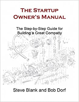 Amazon.com: The Startup Owner's Manual: The Step-by-Step