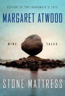 Stone Mattress: Nine Tales by Margaret Atwood| wearewordnerds.com