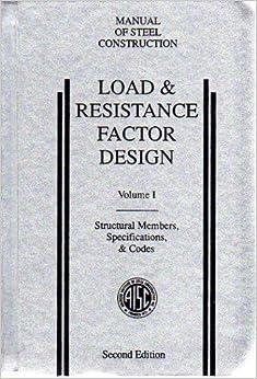 Load & Resistance Factor Design: Manual of Steel