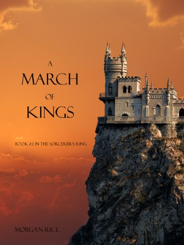 A March of Kings (Book #2 in the Sorcerer's...