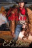 Kate's Outlaw: A novella (Steam! Romance and Rails Book 1)