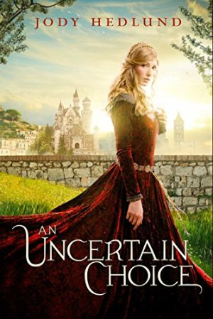 An Uncertain Choice by Jody Hedlund   Featured Book of the Day   wearewordnerds.com