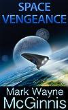 Space Vengeance (Scrapyard Ship series Book 3)