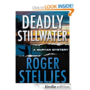 Monday Book Review: Deadly Stillwater (McRyan Mystery Series)