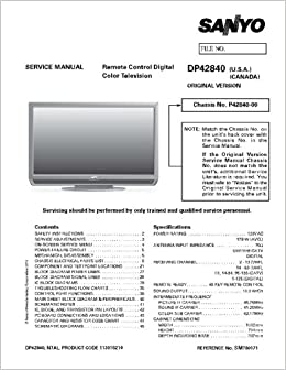 SANYO DP42840 service manual with schematics: SANYO: Amazon: Books