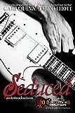 Seduced (Rockstar Romance) (Lost in Oblivion)