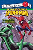 Spider-Man: Spider-Man versus the Scorpion (I Can Read. Level 2)