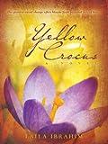 Yellow Crocus: A Novel