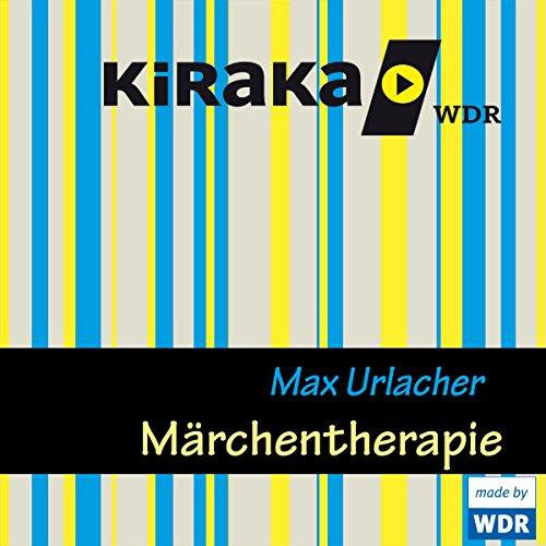 Märchentherapie (Max Urlacher) WDR 2013