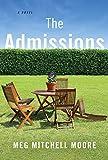 The Admissions: A Novel