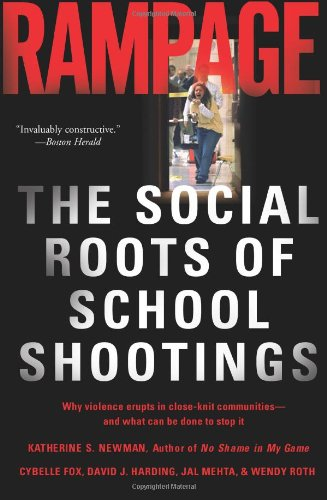 "Cover of ""Rampage: The Social Roots of Sc..."
