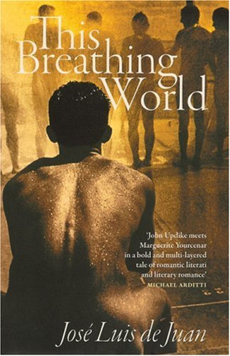 This Breathing World: Jose-Luis de Juan: 9781905147861: Amazon.com: Books