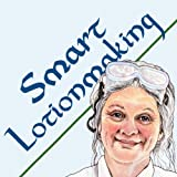 Smart Lotionmaking: The Simple Guide to Making Luxurious Lotions, or How to Make Lotion from Scratch That's Better Than You Buy and Costs You Less