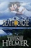 Death Cache (A Romance on the Edge Novel Book 4)
