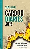 The Carbon Diaries, tome 1 : 2015 par Lloyd