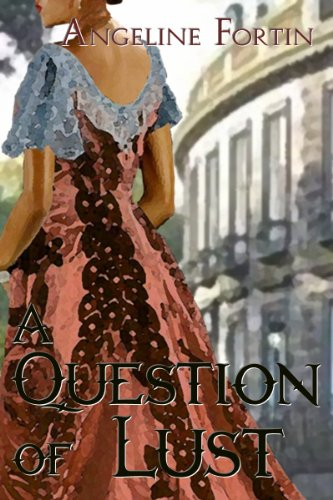 A Question of Lust (Questions for a Highlander (Book 3))