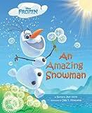 Frozen: An Amazing Snowman (Frozen (Disney Press))