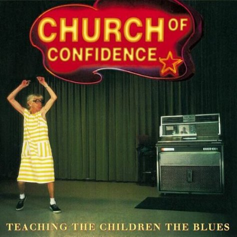 Church Of Confidence-Teaching The Children The Blues-CD-FLAC-2001-NBFLAC Download