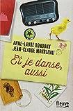 Et je danse, aussi par Jean-Claude Mourlevat