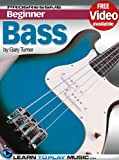 Bass Guitar Lessons for Beginners - Teach Yourself How to Play Bass Guitar (Free Video Available) (Progressive Beginner)