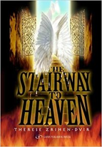 The Stairway to Heaven: Therese Zrihen-Dvir: 9789652294746 ...