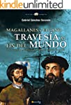 Magallanes y Elcano: travesía al fin...